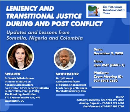 Leniency and Transitional Justice During and Post Conflict : Updates and Lessons from Somalia, Nigeria and Colombia