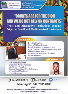"""""""Courts are for the rich and we do not rely on contracts"""": Trust and Alternative Institutions shaping Nigerian Small and Medium-Sized Businesses"""