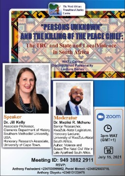 """""""Persons Unknown"""" and the Killing of the Peace Chief: The TRC and State and Local Violence in South Africa"""